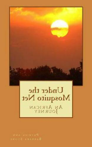 Under the Mosquito Net : An African Journey by Patrick Stone